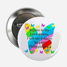 """PHILIPPIANS 4:4 2.25"""" Button"""