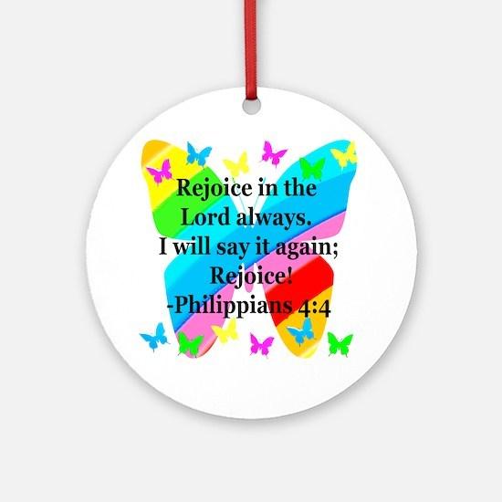 PHILIPPIANS 4:4 Round Ornament