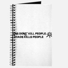 Chaos Kills People Journal