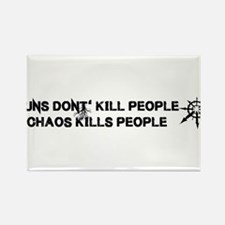 Chaos Kills People Magnets