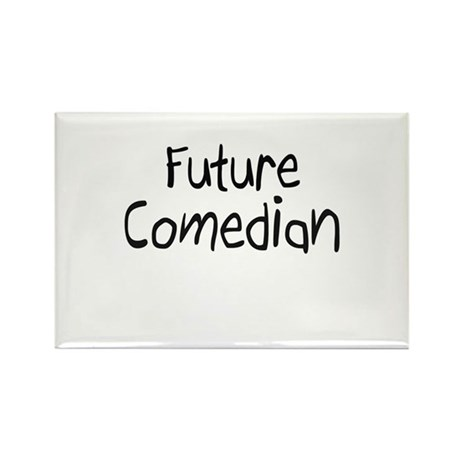 Future Comedian Rectangle Magnet (10 pack)