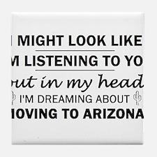 Moving to Arizona Tile Coaster