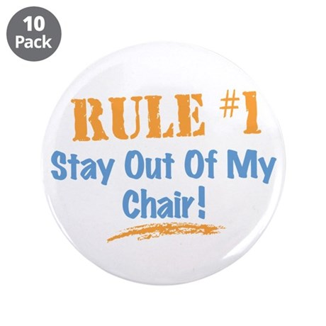 """Rule #1 Chair 3.5"""" Button (10 pack)"""