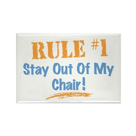 Rule #1 Chair Rectangle Magnet