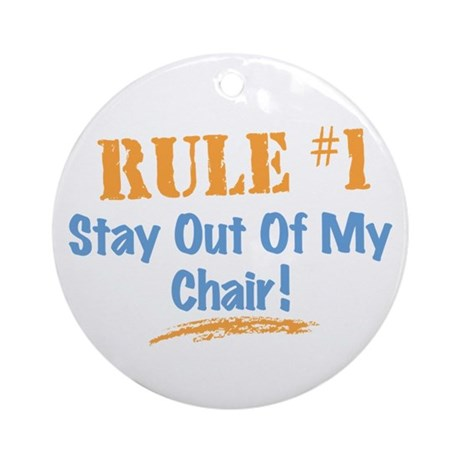 Rule #1 Chair Ornament (Round)