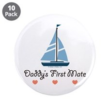 """Daddy's 1st Mate Sailing Sailboat 3.5"""" Button (10"""