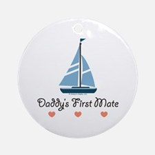 Daddy's 1st Mate Sailing Sailboat Ornament (Round)