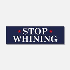 Trump Stop Whining Car Magnet 10 x 3