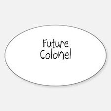Future Colonel Oval Decal