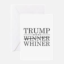 Trump Winner Whiner Greeting Card