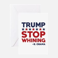 Trump Stop Whining Greeting Card