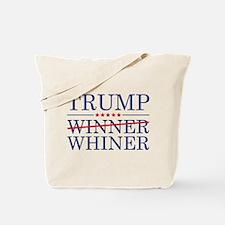 Trump Winner Whiner Tote Bag