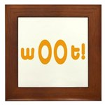 wOOt! WOOT! woot! Framed Tile