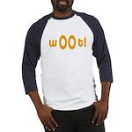 wOOt! WOOT! woot! Baseball Jersey