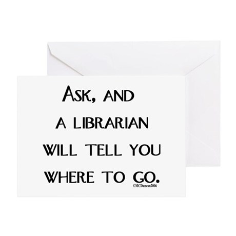 Ask, and a librarian will tel Greeting Card