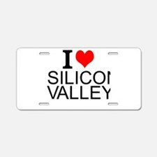 I Love Silicon Valley Aluminum License Plate