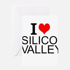 I Love Silicon Valley Greeting Cards