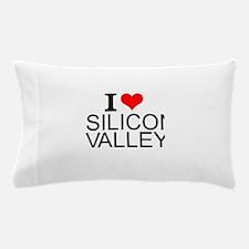 I Love Silicon Valley Pillow Case