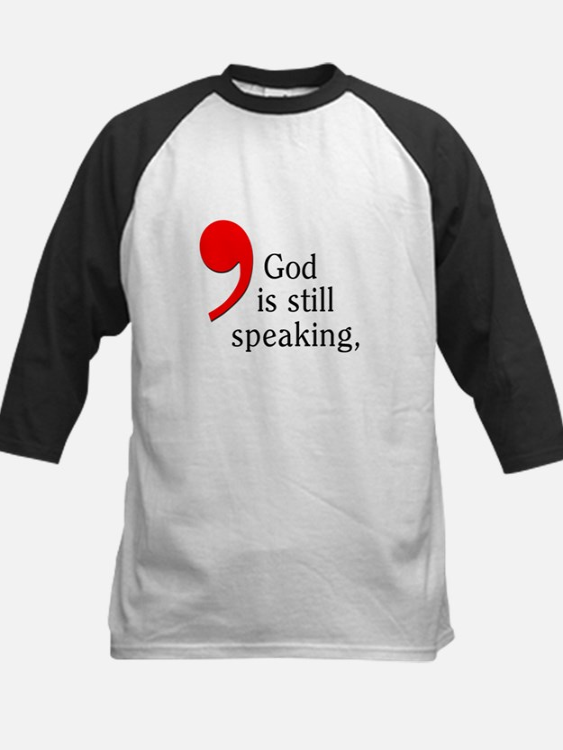 God Is Still Speaking Kids Baseball Jersey