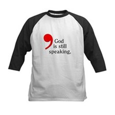 God Is Still Speaking Tee