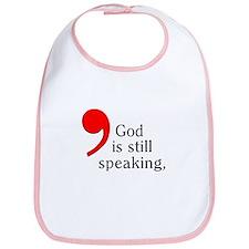 God Is Still Speaking Bib