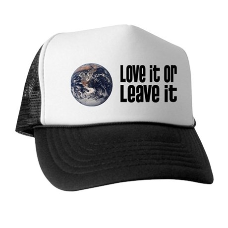 Love It or Leave It: Earth Trucker Hat