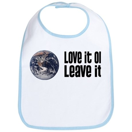 Love It or Leave It: Earth Bib
