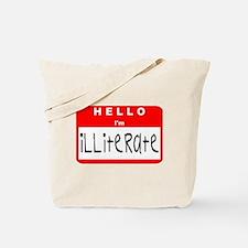 Hello I'm Illiterate Tote Bag