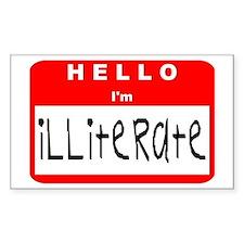 Hello I'm Illiterate Rectangle Decal