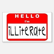 Hello I'm Illiterate Rectangle Decal