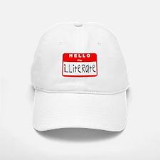Hello I'm Illiterate Baseball Baseball Cap