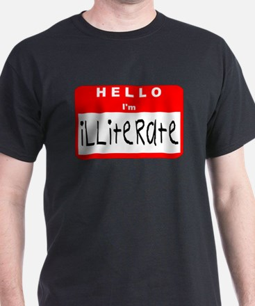 Hello I'm Illiterate T-Shirt