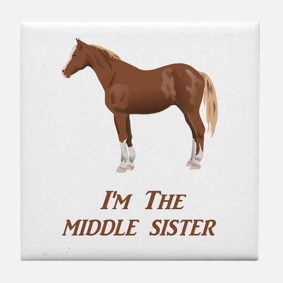 I'm the Middle Sister Tile Coaster