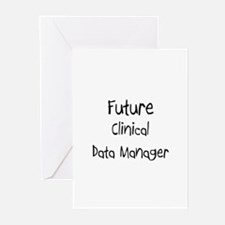 Future Clinical Data Manager Greeting Cards (Pk of