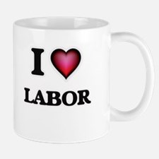I Love Labor Mugs