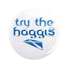 """SCO Try Haggis Scotland(Alba) 3.5"""" Button"""