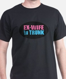 Ex Wife in Trunk T-Shirt