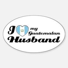 I love my Guatemalan Husband Oval Decal