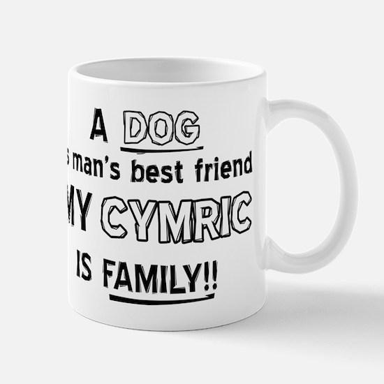 Cymric Cat Is My Family Mug