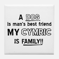 Cymric Cat Is My Family Tile Coaster