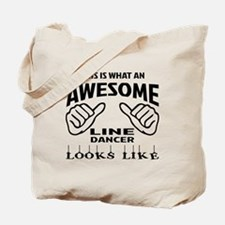 This is what an awesome Line dancer looks Tote Bag