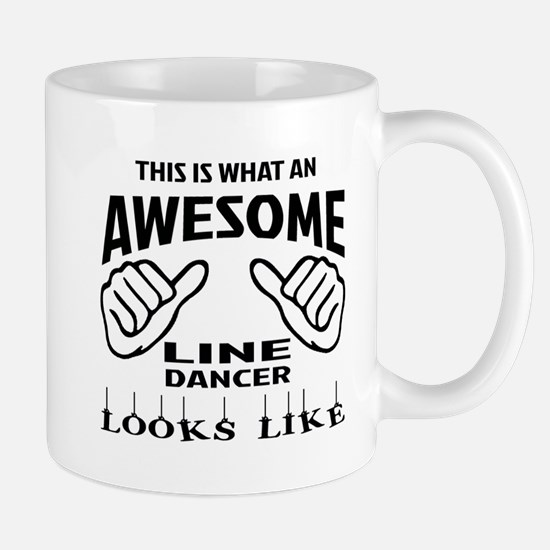This is what an awesome Line dancer loo Mug
