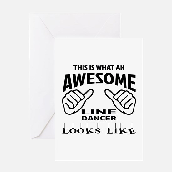 This is what an awesome Line dancer Greeting Card