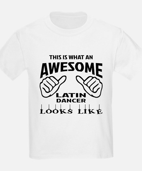 This is what an awesome Latin d T-Shirt