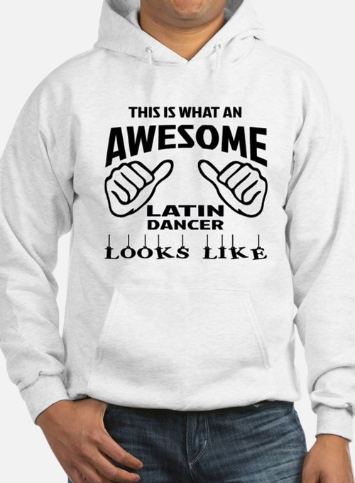 This is what an awesome Latin da Hoodie