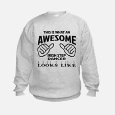 This is what an awesome Irish Step Sweatshirt