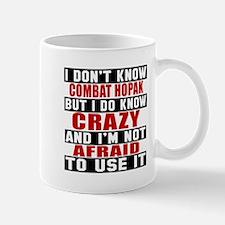 Combat Hopak I'm Not Afraid To Use It Mug