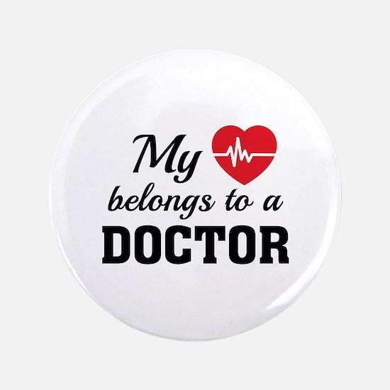 """Heart Belongs Doctor 3.5"""" Button"""
