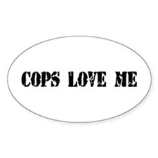 Cops Love Me Oval Decal