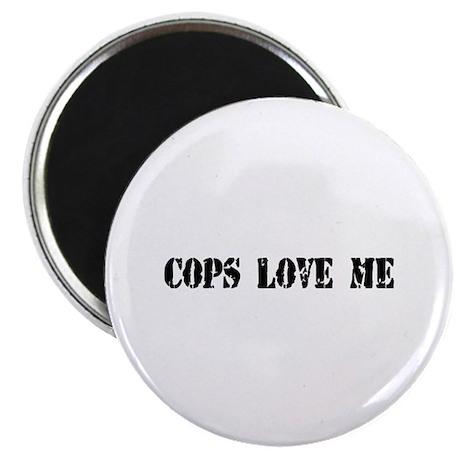 Cops Love Me Magnet